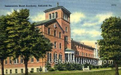 Immaculate Heart Academy - Ashland, Pennsylvania PA Postcard
