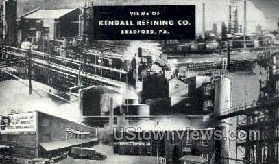 Kendall Refining Co - Bradford, Pennsylvania PA Postcard