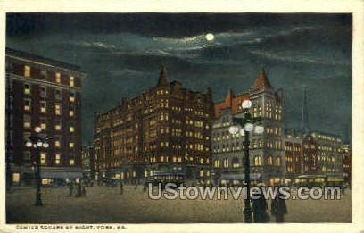Center square by night - York, Pennsylvania PA Postcard