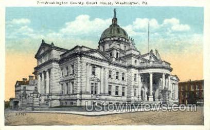 Court house - Washington, Pennsylvania PA Postcard