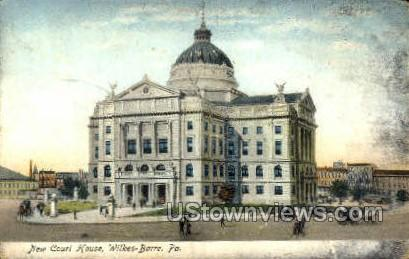 New court house - Wilkes-Barre, Pennsylvania PA Postcard