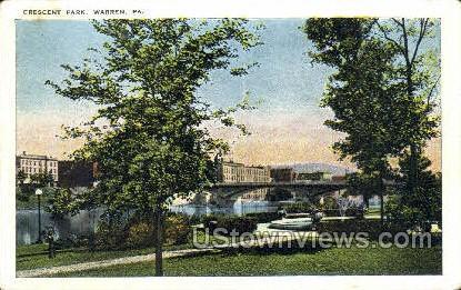 Crescent park  - Warren, Pennsylvania PA Postcard