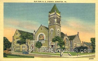 Elm park Methodist church - Scranton, Pennsylvania PA Postcard