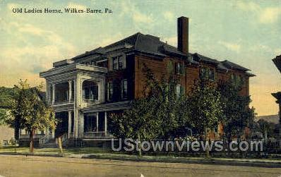 Old ladies home - Wilkes-Barre, Pennsylvania PA Postcard