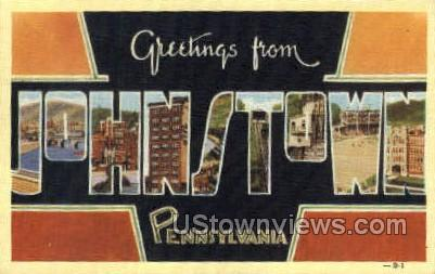 Greetings from  - Johnstown, Pennsylvania PA Postcard