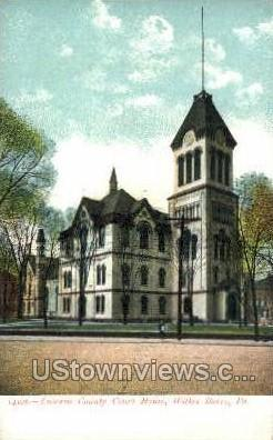 Luzerner County Court House - Wilkes-Barre, Pennsylvania PA Postcard