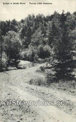 Bridge to south shore  - Pocono Lake, Pennsylvania PA Postcard