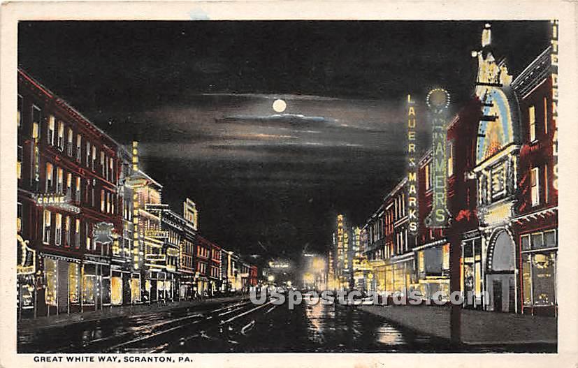 Great White Way - Scranton, Pennsylvania PA Postcard
