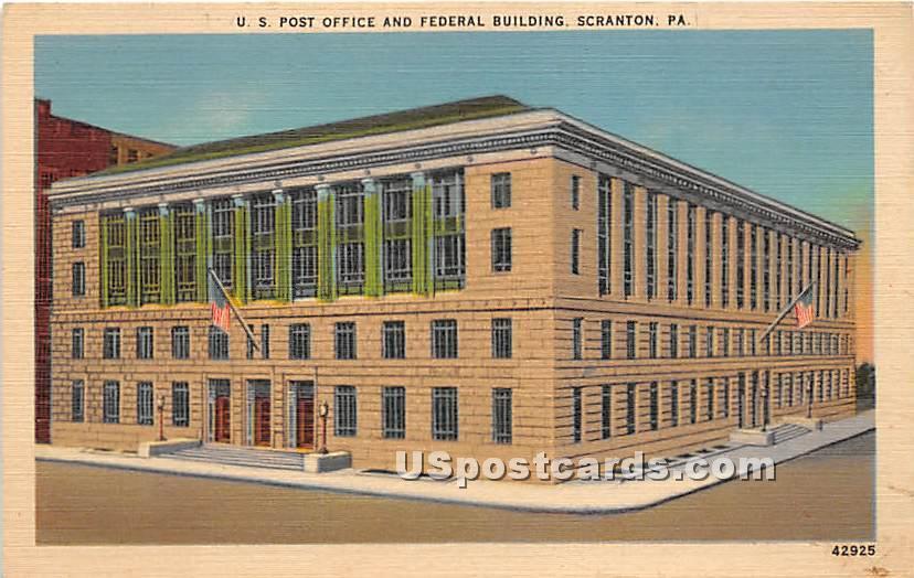 US Post Office & Federal Building - Scranton, Pennsylvania PA Postcard