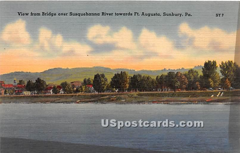 Bridge, Susquehanna River - Sunbury, Pennsylvania PA Postcard