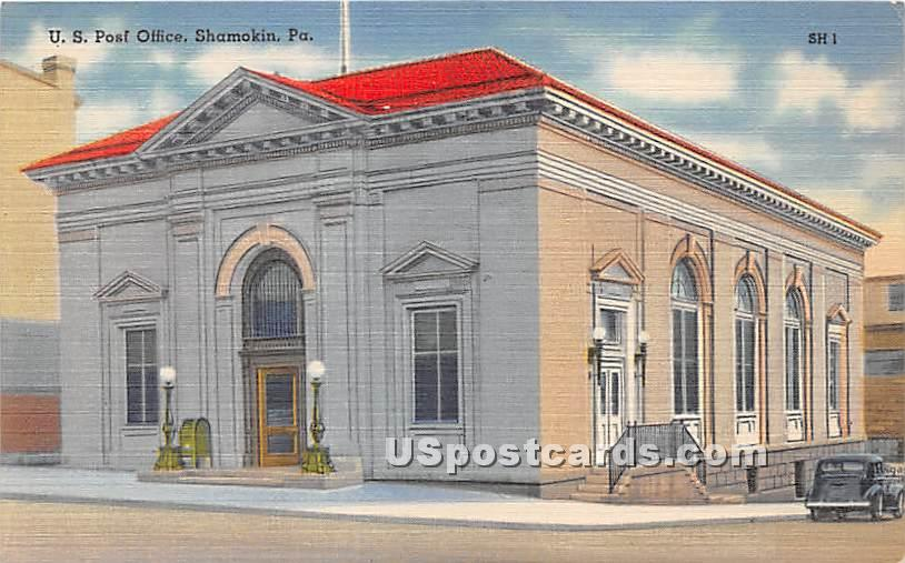 US Post Office & Federal Building - Shamokin, Pennsylvania PA Postcard