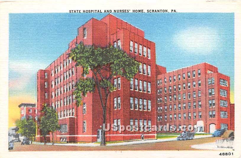 State Hospital & Nurses' Home - Scranton, Pennsylvania PA Postcard