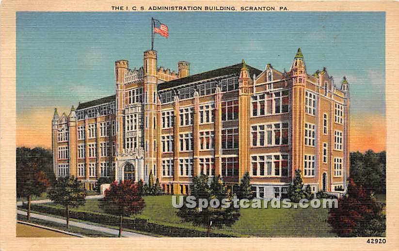 ICS Administration Building - Scranton, Pennsylvania PA Postcard
