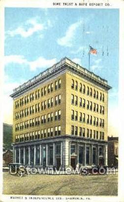 Dime Trust & Safe Deposit Co. - Shamokin, Pennsylvania PA Postcard