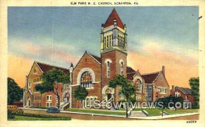 Elm Park M.E. Church - Scranton, Pennsylvania PA Postcard