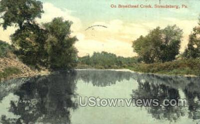 Broadhead Creek - Stroudsburg, Pennsylvania PA Postcard