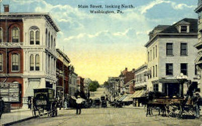 Main Street - Washington, Pennsylvania PA Postcard