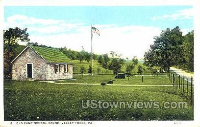 Old Camp School House - Valley Forge, Pennsylvania PA Postcard