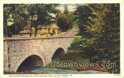 Old Stone Bridge, Washington Inn - Valley Forge, Pennsylvania PA Postcard