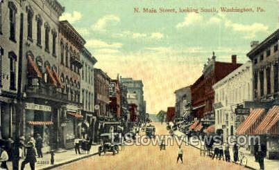 North Main Street - Washington, Pennsylvania PA Postcard