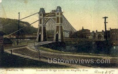 Suspension Bridge, Allegheny River - Warren, Pennsylvania PA Postcard