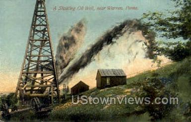 Shooting Oil Well - Warren, Pennsylvania PA Postcard