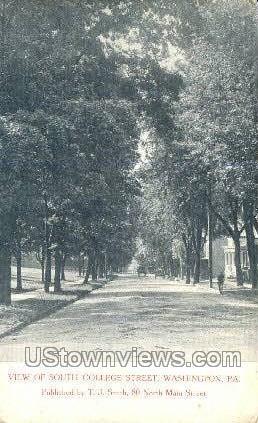South College Street - Washington, Pennsylvania PA Postcard