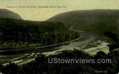 Kittatinny House & River - Delaware Water Gap, Pennsylvania PA Postcard