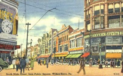 South Main Street, Public Square - Wilkes-Barre, Pennsylvania PA Postcard