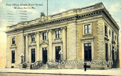 Post Office, Main Street - Wilkes-Barre, Pennsylvania PA Postcard
