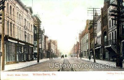 South Main Street - Wilkes-Barre, Pennsylvania PA Postcard