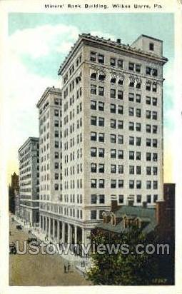 Miners Bank Bldg - Wilkes-Barre, Pennsylvania PA Postcard