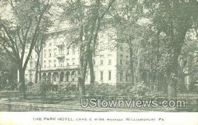 The Park Hotel - Williamsport, Pennsylvania PA Postcard