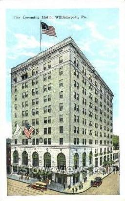 The Lycoming Hotel - Williamsport, Pennsylvania PA Postcard
