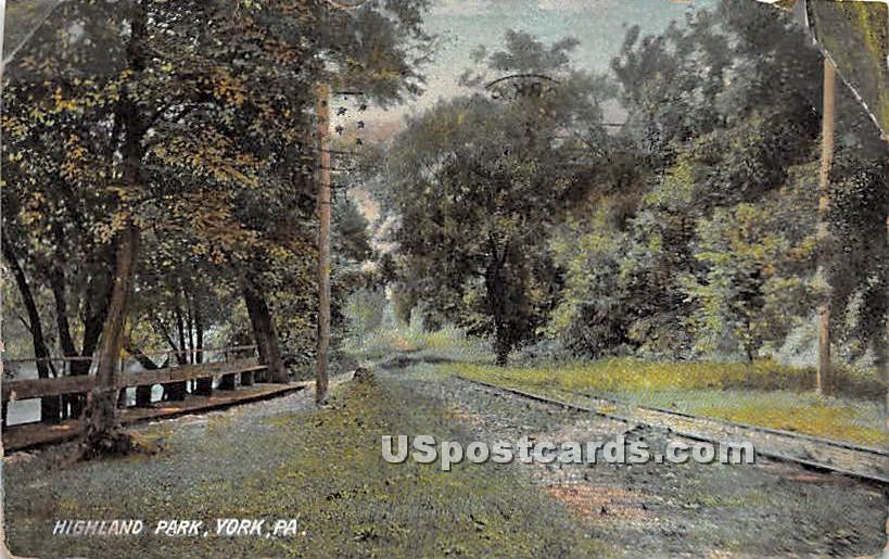 Highland Park - York, Pennsylvania PA Postcard