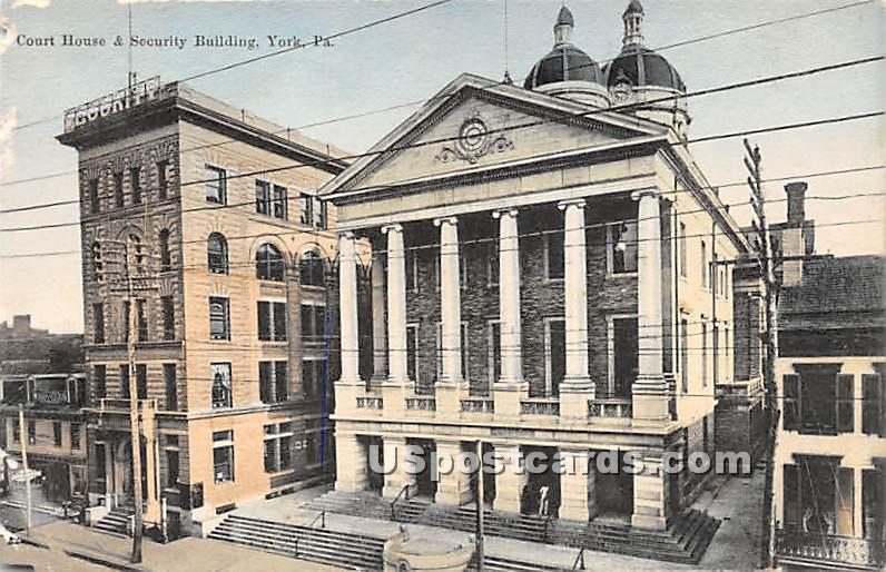 Court House & Security Building - York, Pennsylvania PA Postcard
