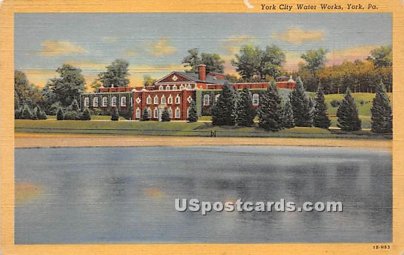 York City Water Works - Pennsylvania PA Postcard