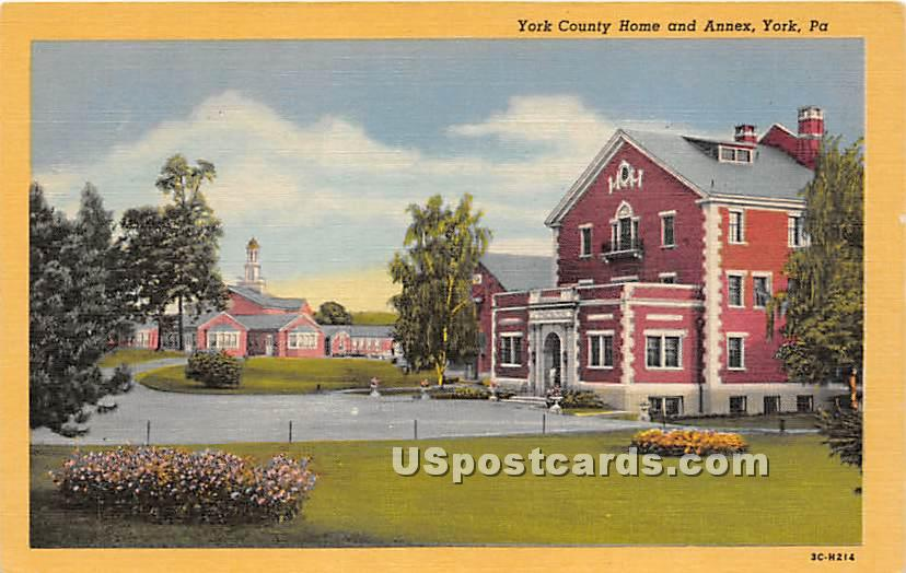 York County Home & Annex - Pennsylvania PA Postcard