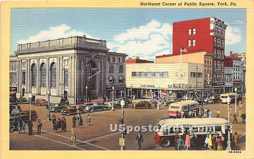 Northeast Corner, Public Square - York, Pennsylvania PA Postcard