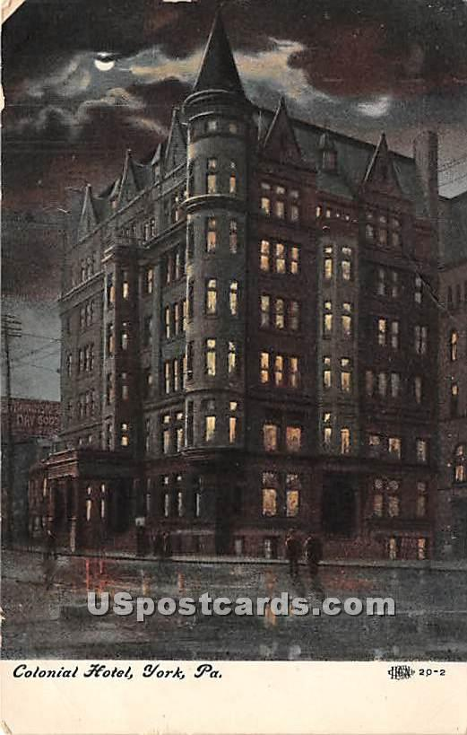 Colonial Hotel - York, Pennsylvania PA Postcard