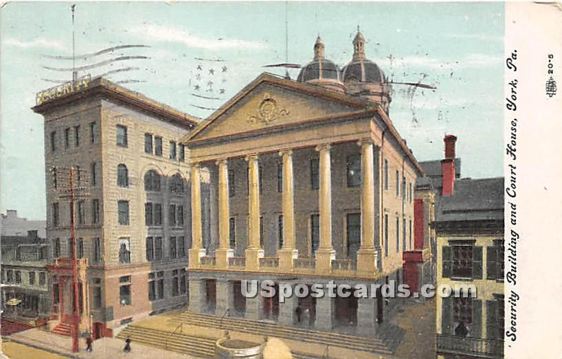Security Building & Court House - York, Pennsylvania PA Postcard