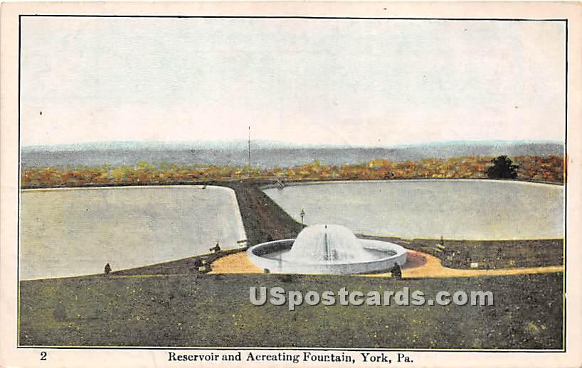 Reservoir & Aereating Fountain - York, Pennsylvania PA Postcard