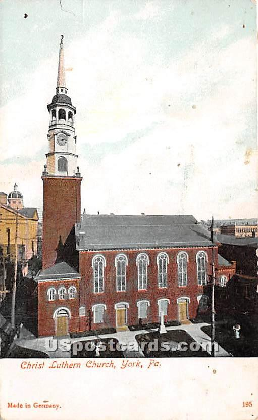 Christ Lutheran Church - York, Pennsylvania PA Postcard
