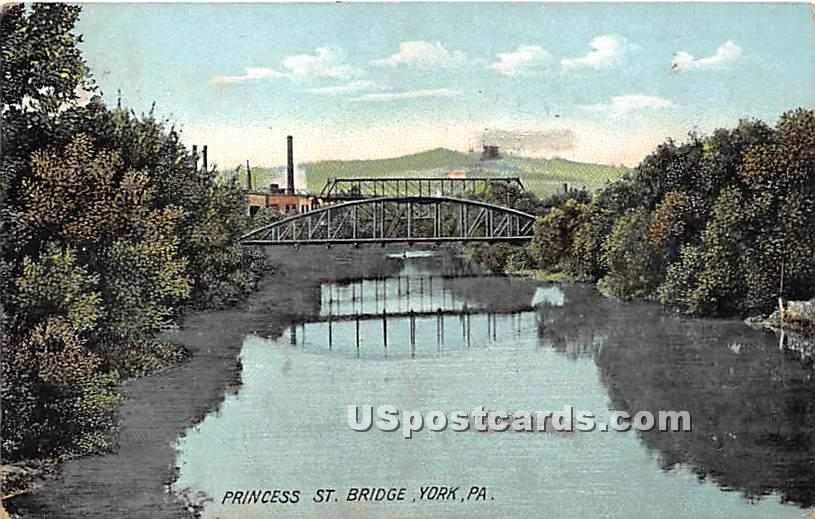 Princess Street Bridge - York, Pennsylvania PA Postcard