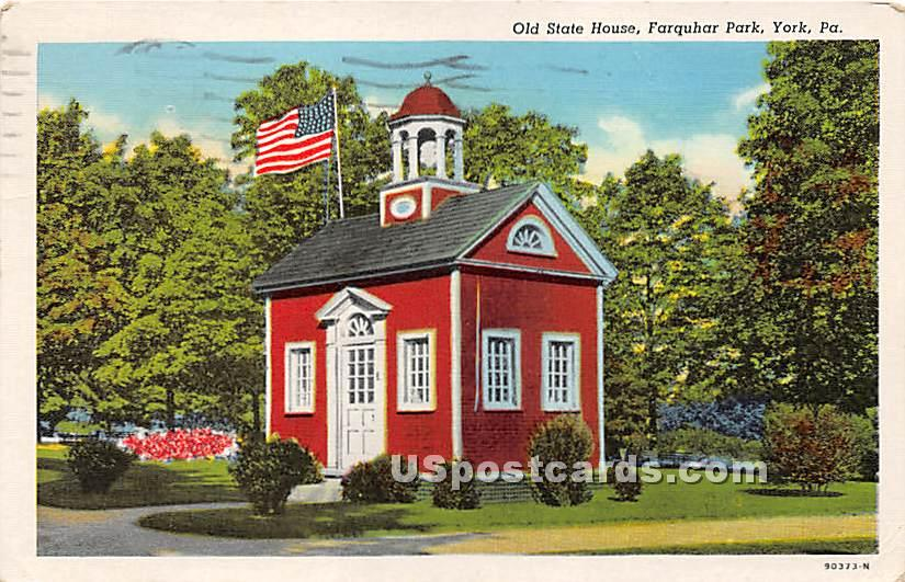 Old State House, Farquhar Park - York, Pennsylvania PA Postcard