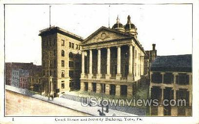 Court House & Security Bldg - York, Pennsylvania PA Postcard