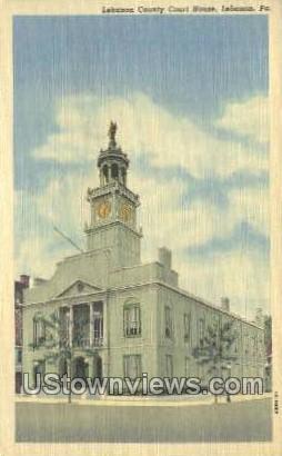 Lebanon County Court House - Pennsylvania PA Postcard