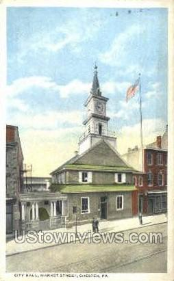 City Hall, Market Street - Chester, Pennsylvania PA Postcard