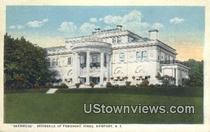 Sherwood, Residence of Pembroke Jones - Newport, Rhode Island RI Postcard