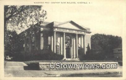 Wakefield Trust Co Bank Bldg - Rhode Island RI Postcard